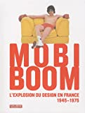 echange, troc Dominique Forest, Collectif - Mobi Boom : L'explosion du design en France 1945-1975 (1DVD)