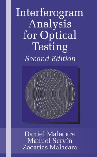 Interferogram Analysis For Optical Testing, Second Edition (Optical Science and Engineering)