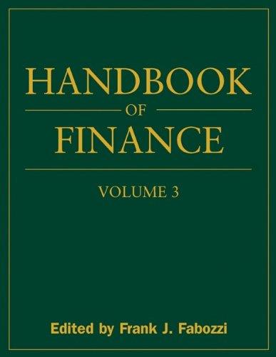 Handbook Of Finance, Valuation, Financial Modeling, And Quantitative Tools (volume 3)