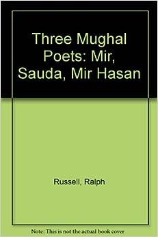 Amazon.com: Three Mughal Poets: Mir - Sauda - Mir Hasan ...