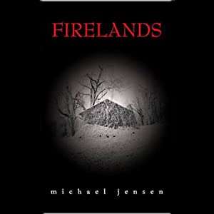 Firelands | [Michael Jensen]