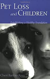 Pet Loss and Children: Establishing a Health Foundation by Routledge