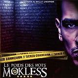 Songtexte von Mokless' - Le Poids des mots