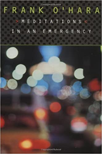 Frank O'Hara: Meditation in an Emergency, Paperback