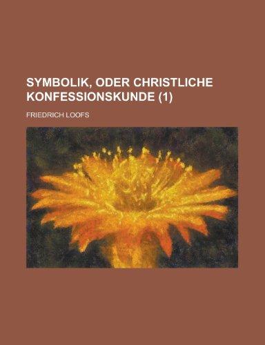 Symbolik, Oder Christliche Konfessionskunde (1)