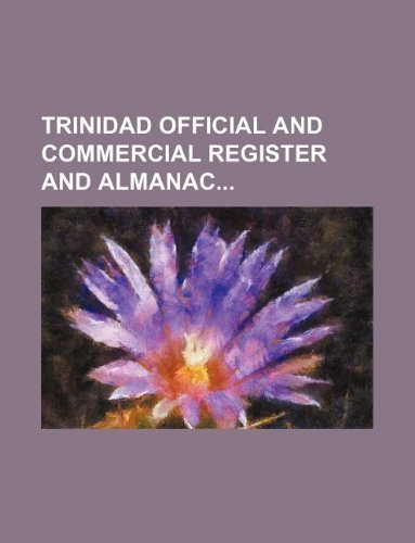 Trinidad official and commercial register and almanac