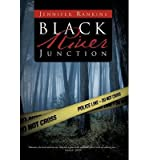 img - for [ BLACK RIVER JUNCTION ] By Rankins, Jennifer ( Author) 2012 [ Hardcover ] book / textbook / text book