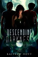 Descending Darkness (The Prophesized Series)