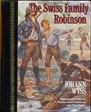 Children Classics: Swiss Family Robinson (0517060221) by Wyss, Johann