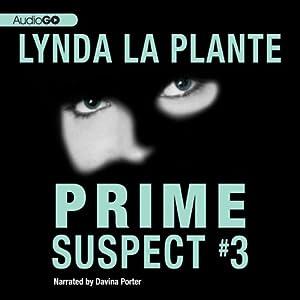 Silent Victims: Prime Suspect #3 | [Lynda La Plante]