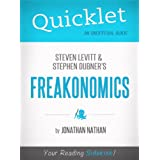 Quicklet on Freakonomics by Stephen D. Levitt & Stephan J. Dubner (CliffNotes-like Book Summary) ~ Jonathan Nathan