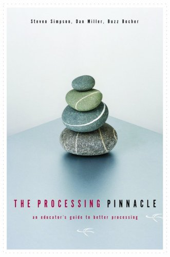 The Processing Pinnacle: An Educator's Guide To Better...