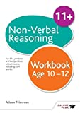Non-Verbal Reasoning Workbook Age 10-12: For 11+, Pre-Test and Independent School Exams Including CEM, GL and ISEB (GP)