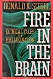 Fire in the Brain (0525934081) by Ronald K. Siegel