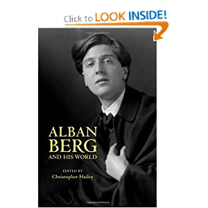 Amazon.com: Alban Berg and His World (The Bard Music Festival ...