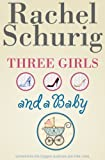 img - for Three Girls and a Baby book / textbook / text book