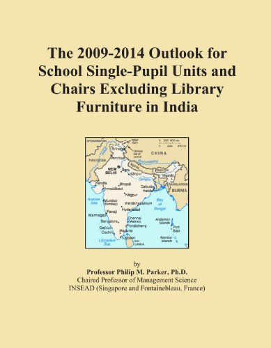 The 2009-2014 Outlook for School Single-Pupil Units and Chairs Excluding Library Furniture in India