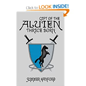 Gift of the Aluien: Thrice Born Summer Hanford