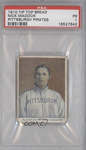 Nick Maddox PSA GRADED 1 (Baseball Card) 1910 Tip Top Bread Pittsburgh Pirates D322 #N/A (Tip Top Bread 1910 compare prices)