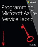 Programming Microsoft Azure Service Fabric (Developer Reference)