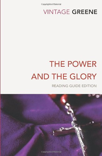 The Power And The Glory (Vintage Classics)