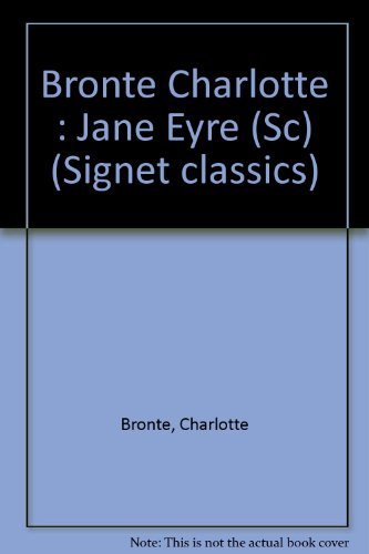 Bronte Charlotte : Jane Eyre (Sc) (Signet classics)
