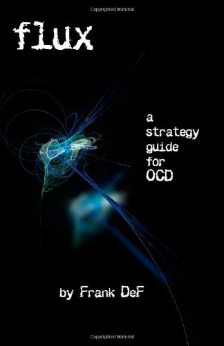 Flux - A Strategy Guide for OCD