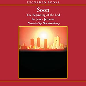 Soon: The Beginning of the End | [Jerry B. Jenkins]