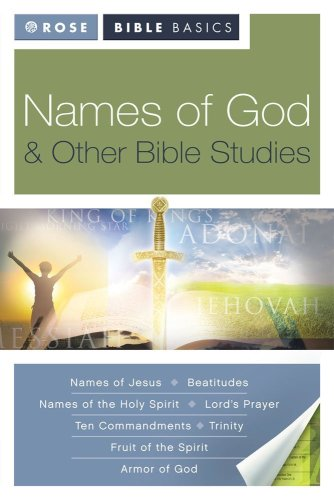 Rose Bible Basics: Names of God & Other Bible Studies