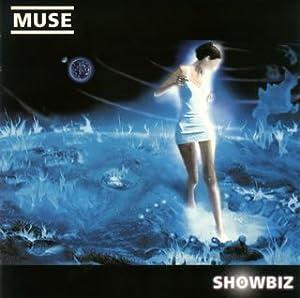 MUSEのファーストアルバムのショウビズ