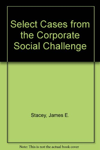 Select Cases from the Corporate Social Challenge