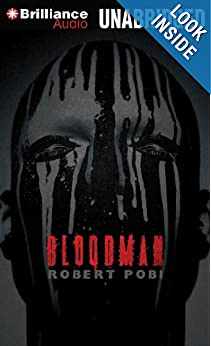 Bloodman  - Robert Pobi