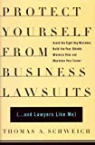 img - for Protect Yourself From Business Lawsuits: and Lawyers Like Me Hardcover October 5, 1998 book / textbook / text book