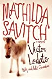 Victor Lodato Mathilda Savitch
