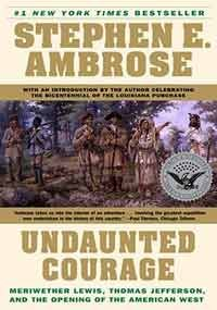 UNDAUNTED COURAGE., Stephen E. Ambrose