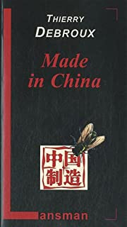 Made in China, Debroux, Thierry