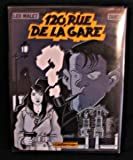 120, rue de la Gare (Nestor Burma) (French Edition) (2203343028) by Tardi, Jacques