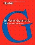 Türkische Grammatik: für Anfänger und Fortgeschrittene / Buch