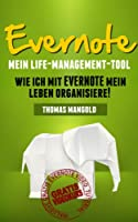 Evernote - Mein Life-Management-Tool (German Edition)