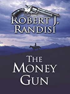 The Money Gun Robert J. Randisi
