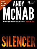 img - for Silencer (Nick Stone Book 15): Andy McNab's best-selling series of Nick Stone thrillers - now available in the US, with bonus material book / textbook / text book