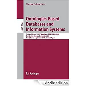 Ontologies-Based Databases and Information Systems: First and Second VLDB Workshops, ODBIS 2005/2006 Trondheim,  Norway, September 2-3, 2005 Seoul, Korea, ... Computer Science and General Issues) Martine Collard