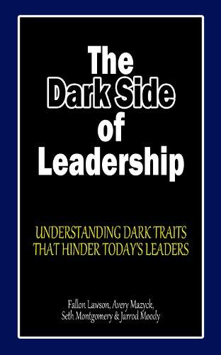 the dark side of leaders essay