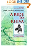 A Ride to Khiva: Travels and Adventur...