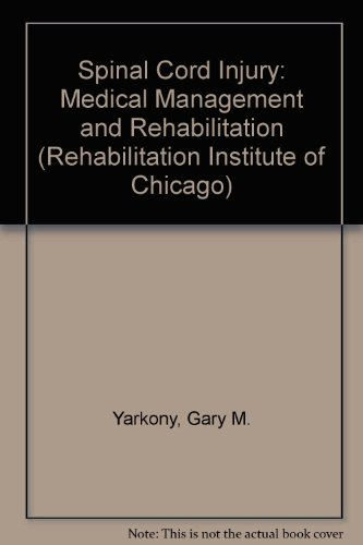 Spinal Cord Injury: Medical Management and Rehabilitation