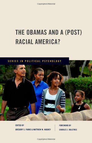 The Obamas and a (Post) Racial America? (Series in...