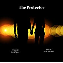 The Protector (       UNABRIDGED) by Marie Tayse Narrated by S.W. Salzman