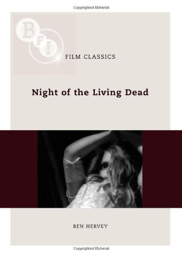 Night of the Living Dead (BFI Film Classics)