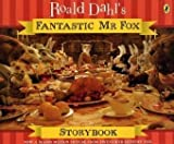 Fantastic Mr Fox Storybook (Fantastic Mr Fox film tie-in)