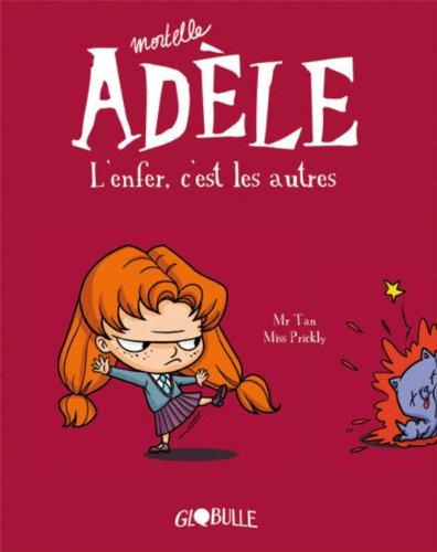 Mortelle Adèle (2) : L'enfer, c'est les autres